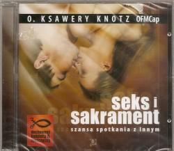 Seks i sakrament. Szansa spotkania z Innym. Audiobook