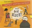 Święty Brat Albert. Święci uśmiechnięci. Audiobook