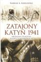 Zatajony Katyń 1941. Nieznana tragedia polskich wojskowych