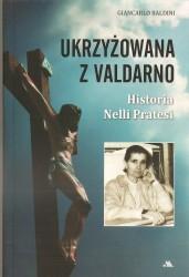 Ukrzyżowana z Valdarno. Historia Neli Paratesi