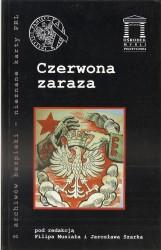 Czerwona zaraza. Seria: Z archiwów bezpieki - nieznane karty PRL