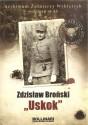 """Zdzisław Broński """"Uskok"""". Archiwum Żołnierzy Wyklętych"""