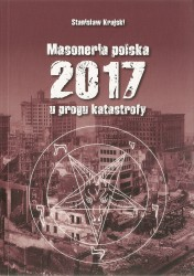 Masoneria polska 2017. U progu katastrofy