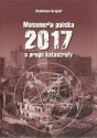 Masoneria polska 2017 u progu katastrofy