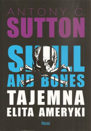 Skull and Bones. Tajemna elita Ameryki