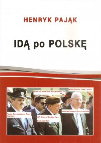 Idą po Polskę