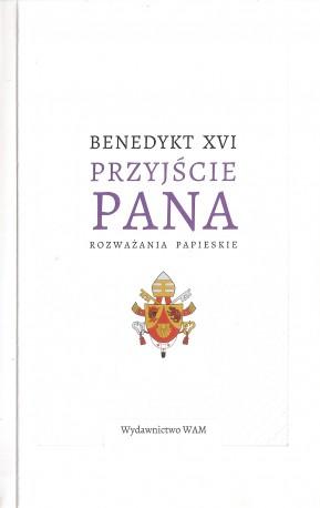 Przyjście Pana. Rozważania papieskie