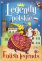 Legendy polskie. Polish legends. O Smoku Wawelskim i inne legendy polskie