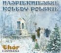 CD Najpiękniejsze kolędy polskie. Chór Cantilena