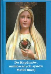 Do Kapłanów, umiłowanych synów Matki Bożej