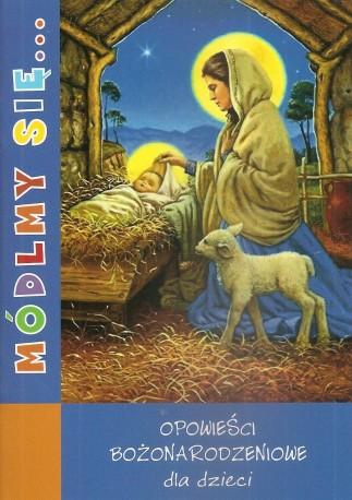 Opowieści Bożonarodzeniowe dla dzieci