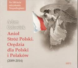 Anioł Stróż Polski. Orędzia dla Polski i Polaków (2009-2014). Audiobook