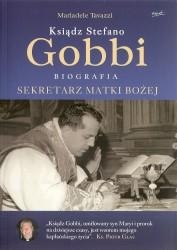 Ksiądz Stefano Gobbi. Sekretarz Matki Bożej