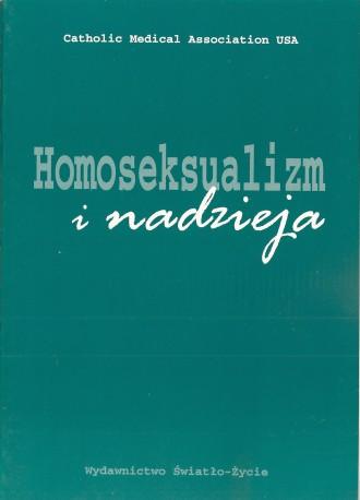 Homoseksualizm i nadzieja. Oświadczenie Katolickiego Stowarzyszenia Lekarzy USA