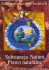 Zadania współczesnej metafizyki 8. Substancja, Natura, Prawo naturalne