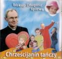 Chrześcijanin tańczy. Płyta CD