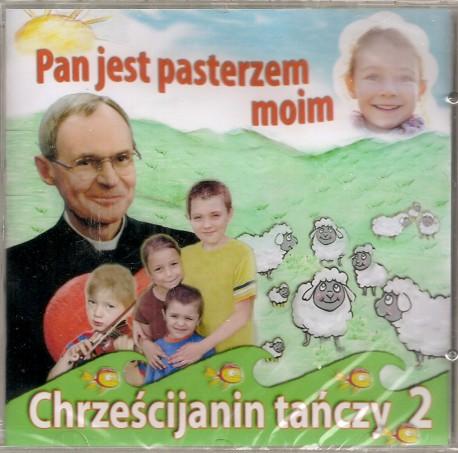 Pan jest pasterzem moim. Chrześcijanin tańczy 2