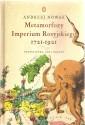 Metamorfozy Imperium Rosyjskiego 1721 -1921. Geopolityka, ody i narody