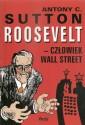 Roosevelt - człowiek Wall Street