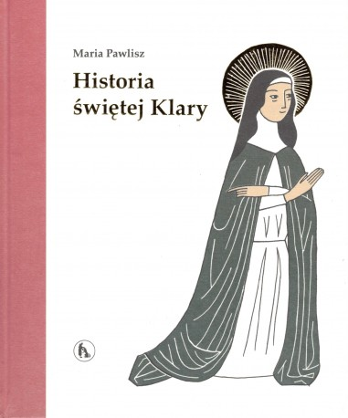 Historia świętej Klary