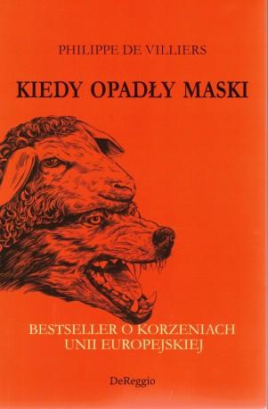 Kiedy opadły maski. Bestseller o korzeniach Unii Europejskiej