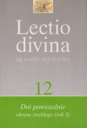 Lectio divina na każdy dzień roku. Dni powszednie okresu zwykłego (rok I)