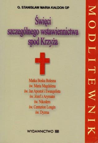 Święci szczególnego wstawiennictwa spod Krzyża