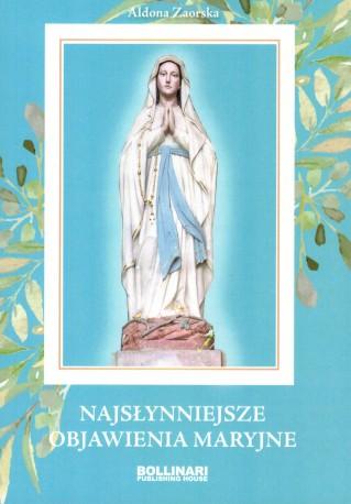 Najsłynniejsze objawienia Maryjne