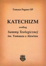 Katechizm według Summy Teologicznej św. Tomasza z Akwinu