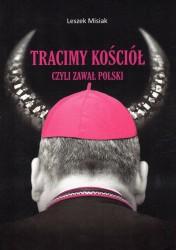 Tracimy Kościół czyli zawał Polski