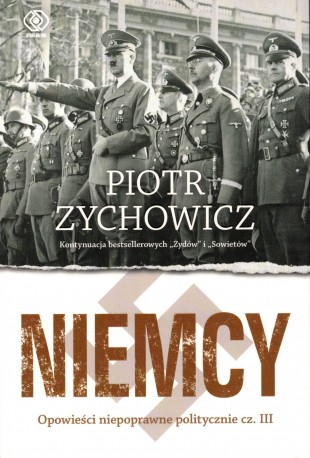 Niemcy. Opowieści niepoprawne poltycznie cz. III