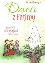 Dzieci z Fatimy. Powieść dla małych i dużych