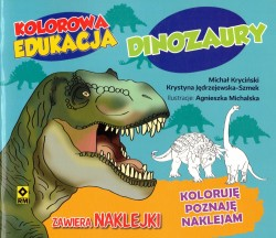 Dinozaury. Kolorowa edukacja