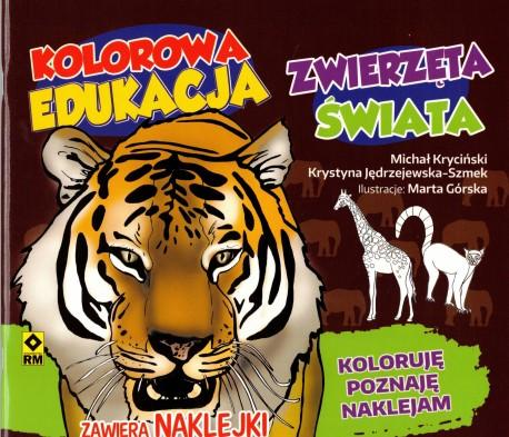 Zwierzęta świata. Kolorowa edukacja