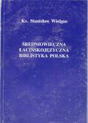 Średniowieczna łacińskojęzyczna biblistyka polska