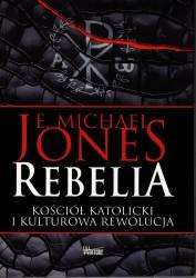 Rebelia. Kościół katolicki i kulturowa rewolucja