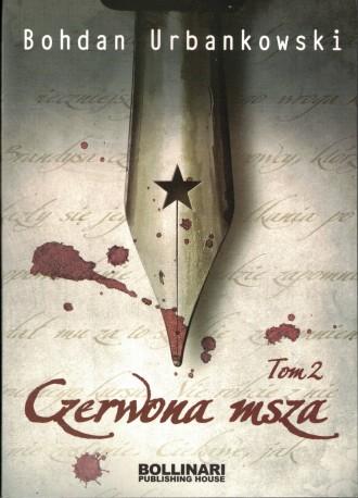 Czerwona msza czyli uśmiech Stalina tom 2