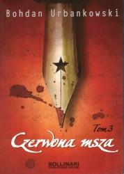 Czerwona msza czyli uśmiech Stalina tom 3
