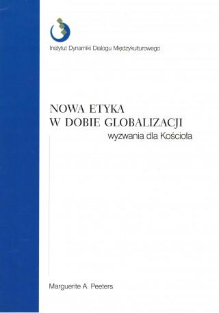 Nowa etyka w dobie globalizacji wyzwania dla Kościoła