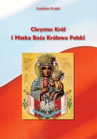 Chrystus Król i Matka Boża Królowa Polski