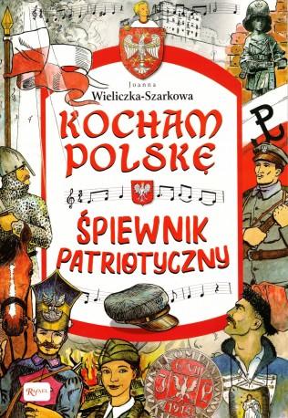 Śpiewnik patriotyczny z serii  Kocham Polskę