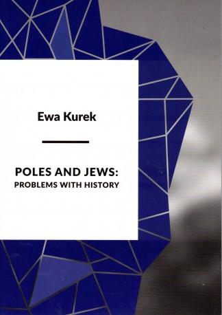 Poles and Jews: problems with history (Polacy i Żydzi: problemy z historią)