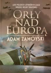 Orły nad Europą. Los polskich lotników w czasie drugiej wojny światowej