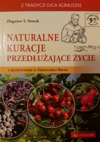 Naturalne kuracje przedłużające życie z recepturami o. Grzegorza Sroki