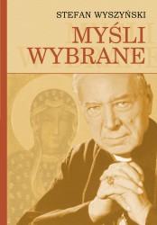 Myśli wybrane - Stefan Wyszyński