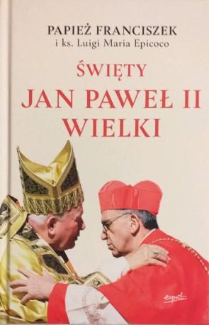 Święty Jan Paweł II Wielki