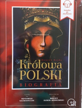 Królowa Polski. Biografia (audiobook)