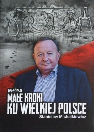 Małe kroki ku wielkiej Polsce