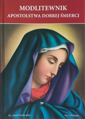 Modlitewnik Apostolstwa Dobrej Śmierci