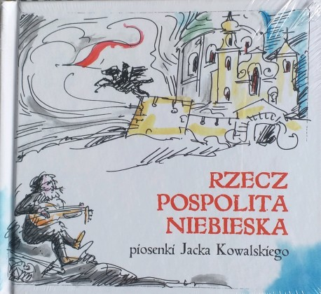 Rzeczpospolita niebieska piosenki Jacka Kowalskiego książka + płyta CD